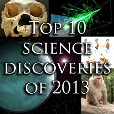 The most important scientific discoveries of 2013